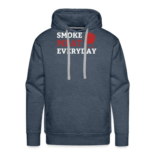 smoke meat everyday shirt - Männer Premium Hoodie