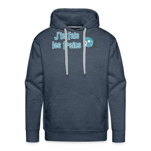 J'te fais les freins - Motard - Sweat-shirt à capuche Premium pour hommes