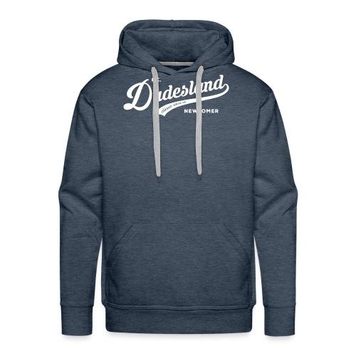 Dudesland-Newcomer_dr_Zei - Männer Premium Hoodie