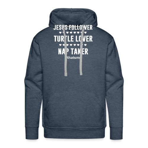 Jesus follower turtle lover nap taker - Men's Premium Hoodie