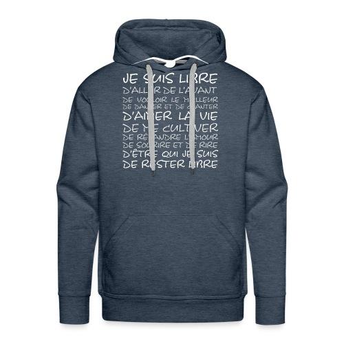 J SUIS LIBRE - Sweat-shirt à capuche Premium pour hommes