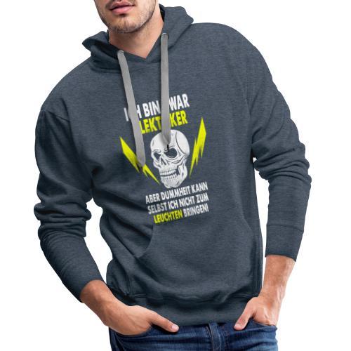 Ich Bin Zwar Elektriker - Mannen Premium hoodie