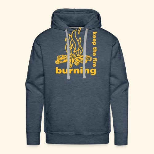 keep the fire burning - Männer Premium Hoodie