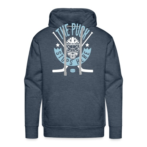 The Puck Stops Here (Ice Hockey) - Men's Premium Hoodie