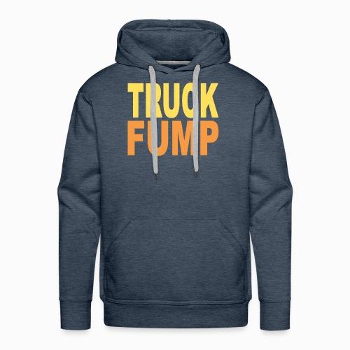 Truck Fump - Version 2 - Männer Premium Hoodie