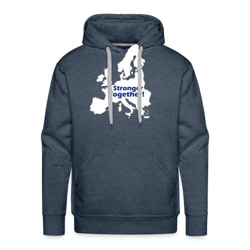 Europe Stronger Together Hoodie - Männer Premium Hoodie