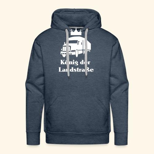 König der Landstrasse - Männer Premium Hoodie