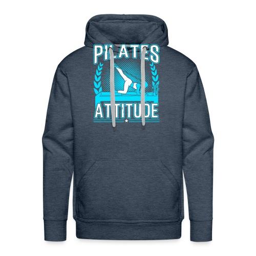 Pilates Attitude Funny Pilates Quotes - Männer Premium Hoodie