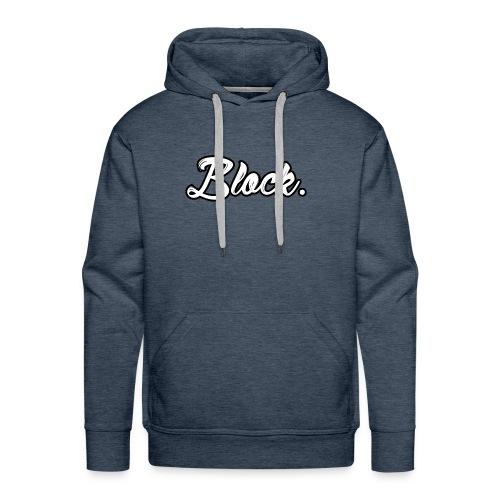 block. - Mannen Premium hoodie