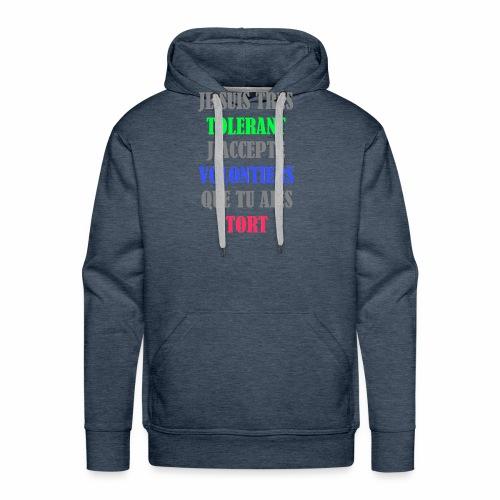 JE SUIS TOLERANT - Sweat-shirt à capuche Premium pour hommes