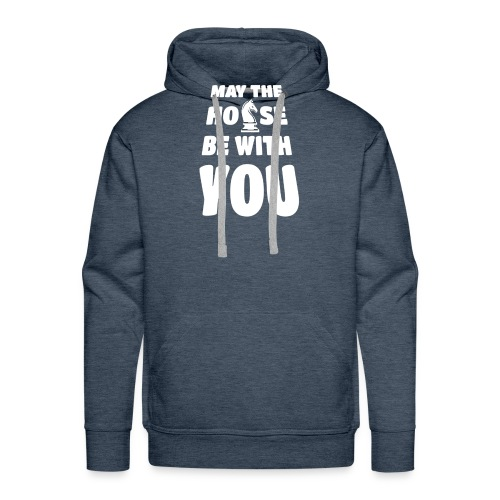 may the horse be with you - Schach - weiß - Männer Premium Hoodie