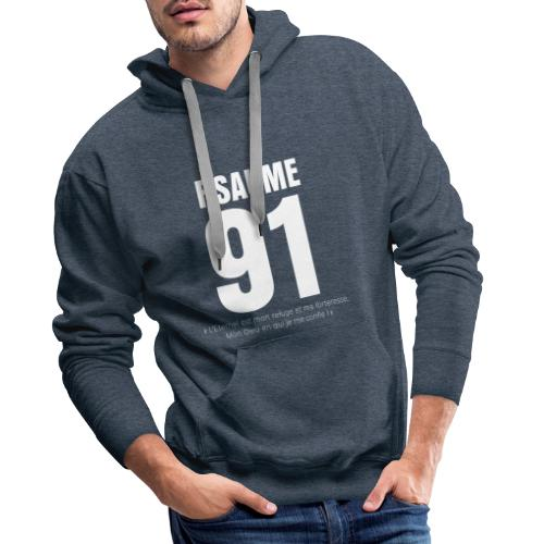 Psaume 91 Eternel mon refuge en blanc devant - Sweat-shirt à capuche Premium pour hommes