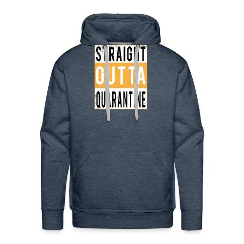 straight outta quarantine - Sweat-shirt à capuche Premium pour hommes