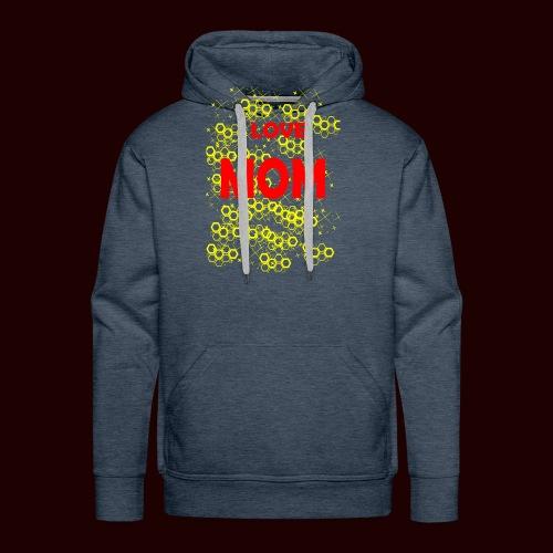 I LOVE MOM - Sweat-shirt à capuche Premium pour hommes