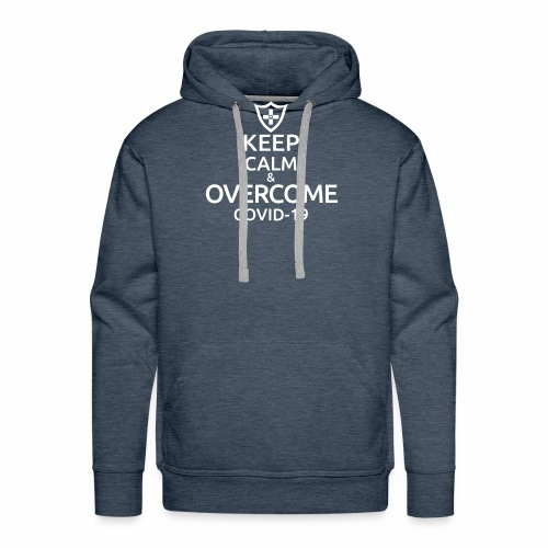 Keep calm and overcome - Bluza męska Premium z kapturem