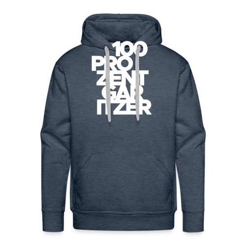 100 prozent garitzer weiss - Männer Premium Hoodie