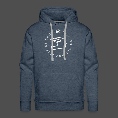 just go out and ride dirtbike 0GO02 - Männer Premium Hoodie