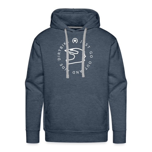 just go out and ride dirtbike 0GO02 - Men's Premium Hoodie