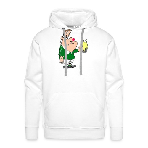 I COULD HAVE PLAYED FOR IRELAND ONLY FOR BOOZE - Men's Premium Hoodie