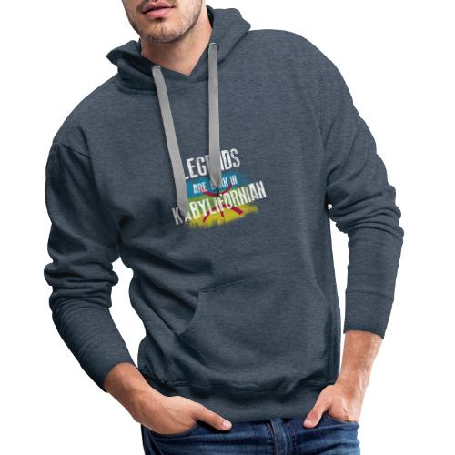Legends are born in kabylifornian - Sweat-shirt à capuche Premium pour hommes
