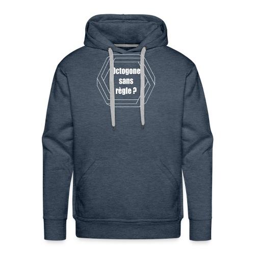 Octogone sans règle? Design blanc - Sweat-shirt à capuche Premium pour hommes