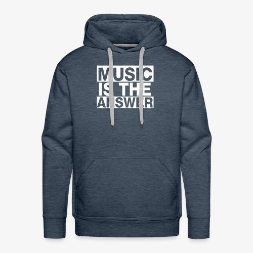 music is the answer - Sudadera con capucha premium para hombre