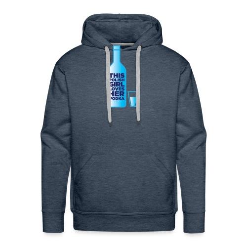 Girl loves Vodka - Männer Premium Hoodie