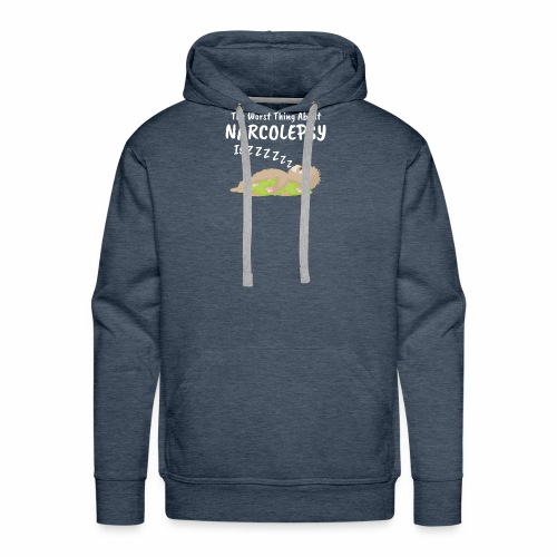 Sloth Narcolepsy Worst thing about Nacolrpdy ZZZ - Men's Premium Hoodie