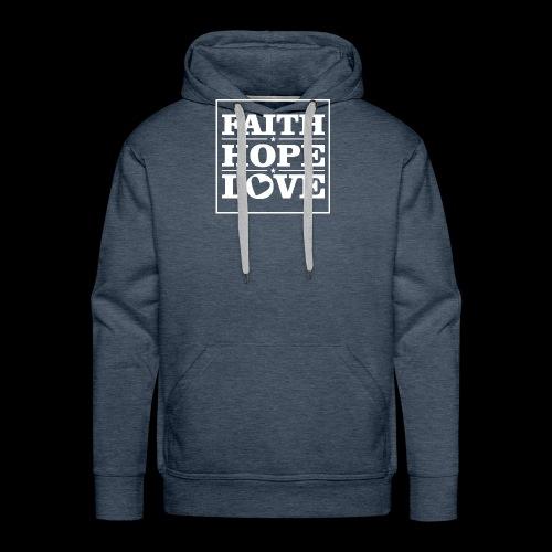 FAITH HOPE LOVE / FE ESPERANZA AMOR - Sudadera con capucha premium para hombre
