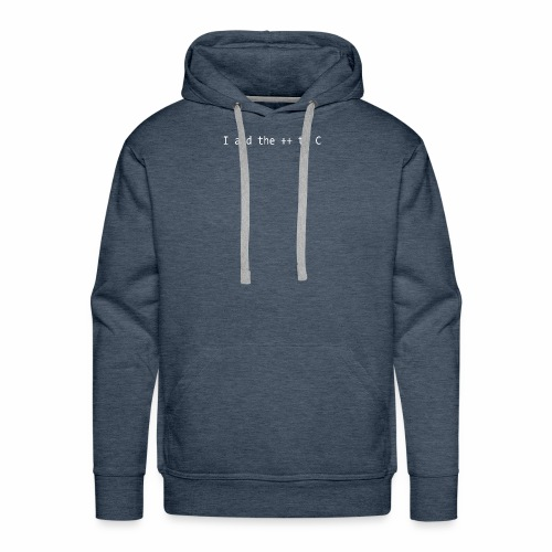 I add the ++ to C - Men's Premium Hoodie