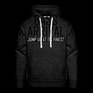 Bass Arrival - Jump Up at its Finest - Männer Premium Hoodie