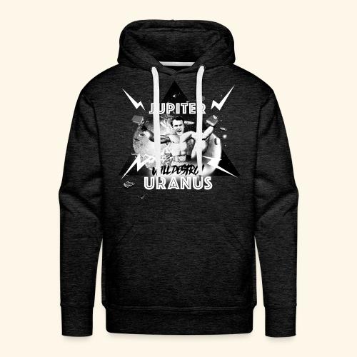 JUPITERwilldestroyURANUS - Sweat-shirt à capuche Premium pour hommes