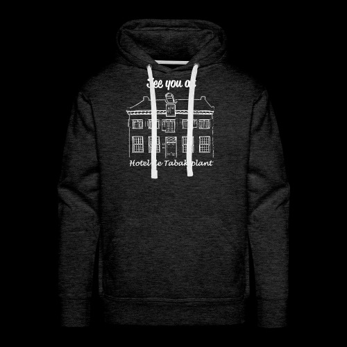 See you at Hotel de Tabaksplant WIT - Mannen Premium hoodie