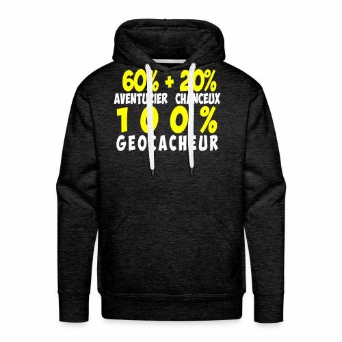 100% Géocacheur - Sweat-shirt à capuche Premium pour hommes