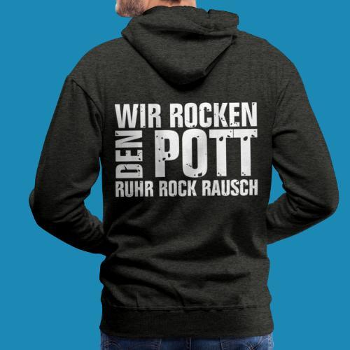 Wir Rocken den Pott - Männer Premium Hoodie