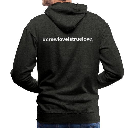 #crewloveistruelove white - Männer Premium Hoodie