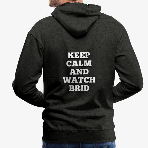Keep Calm - Sudadera con capucha premium para hombre