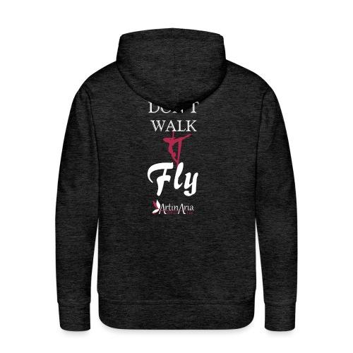 Dont walk fly - Felpa con cappuccio premium da uomo