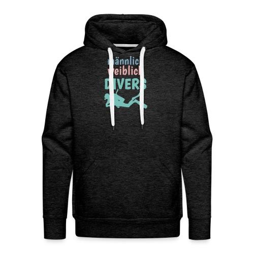 m/w/d: männlich weiblich DIVERS! Shirt für Taucher - Männer Premium Hoodie