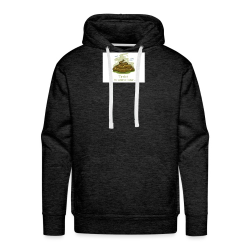 Its a poopie-day today. - Mannen Premium hoodie