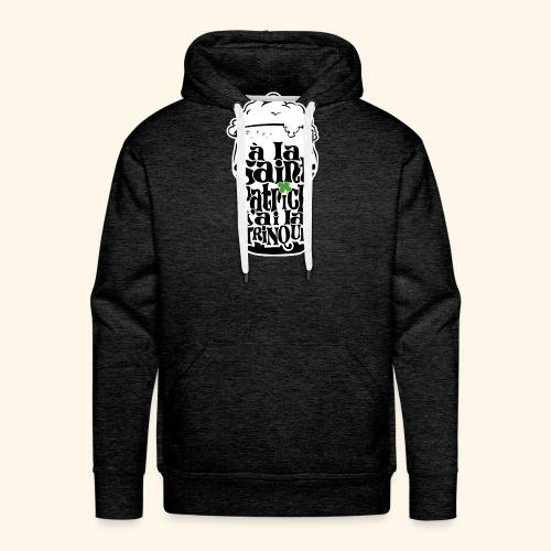 SAINT PATRICK j'ai la TRINQUE - Sweat-shirt à capuche Premium pour hommes