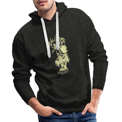 Welcome to Hawaii - Männer Premium Hoodie