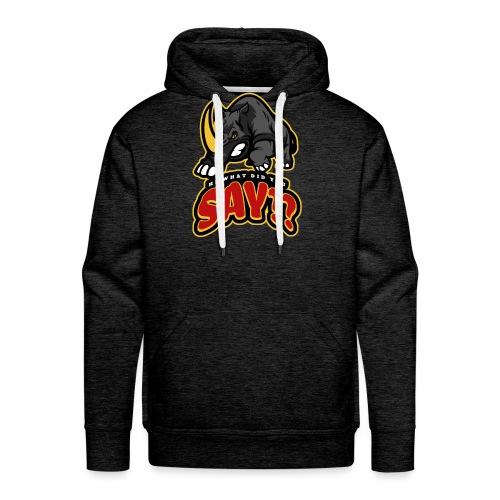What did you say? grappige t-shirt /boze neushoorn - Mannen Premium hoodie