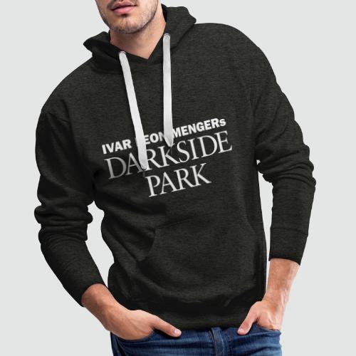 Darkside Park T-Shirt Hörspiel - Männer Premium Hoodie