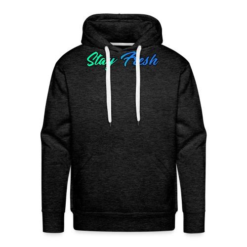 Stay Fresh Design - Men's Premium Hoodie