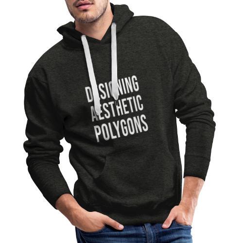 Designing Aesthetic Polygons - white - Sweat-shirt à capuche Premium pour hommes