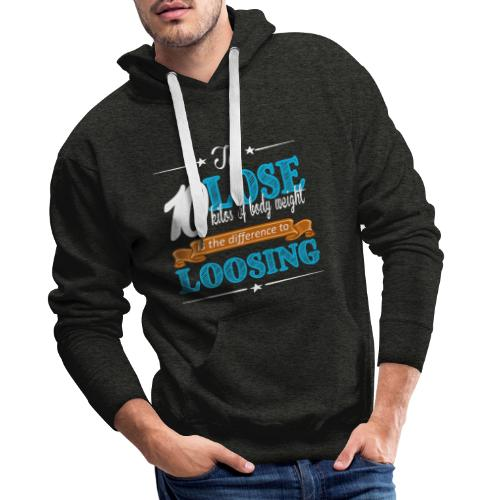 To lose 10 kilos of body weight is the difference - Männer Premium Hoodie