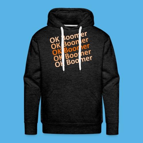 Ok Boomer - Männer Premium Hoodie