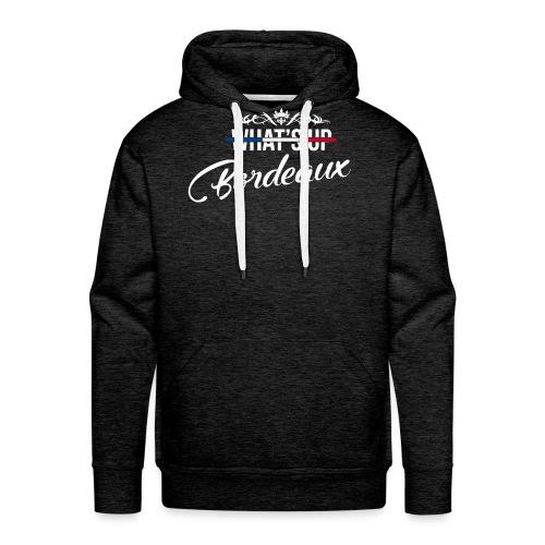 What's Up Bordeaux - Sweat-shirt à capuche Premium pour hommes