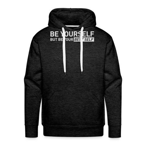 YOUR BEST SELF – Gym traing t-shirt - Men's Premium Hoodie